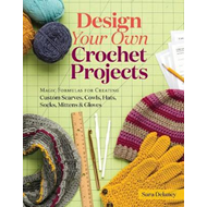 Produktbilde for Design Your Own Crochet Projects (BOK)