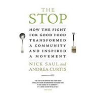 The Stop: How the Fight for Good Food Transformed a Community and Inspired a Movement (BOK)