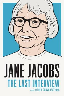 Jane Jacobs: The Last Interview (BOK)
