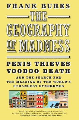 Geography Of Madness (BOK)