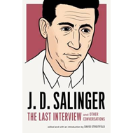 J.d. Salinger: The Last Interview (BOK)