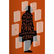 Who's Who When Everyone Is Someone Else (BOK)