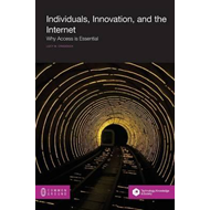 Individuals, Innovation, and the Internet (BOK)