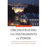 Orchestrating the Instruments of Power (BOK)