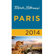 Rick Steves' Paris: 2014 (BOK)