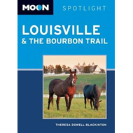 Moon Spotlight Louisville & the Bourbon Trail (BOK)