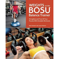 Weights on the BOSU Balance Trainer (BOK)