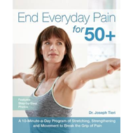 End Everyday Pain for 50+ (BOK)