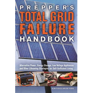 Prepper's Total Grid Failure Handbook (BOK)