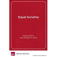 Equal Scrutiny: Privatization and Accountability in Digital Education (BOK)