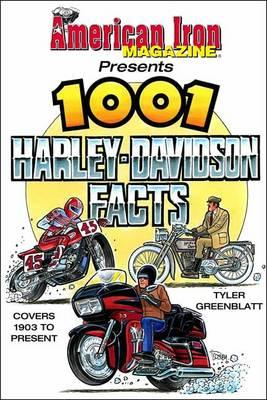 American Iron's 1001 Harley-Davidson Facts (BOK)