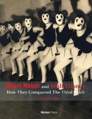 Mickey Mouse and Walt Disney: How They Conquered The Third R (BOK)