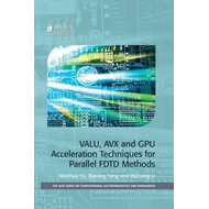 VALU, AVX and GPU Acceleration Techniques for Parallel FDTD Methods (BOK)