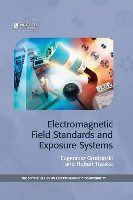 Electromagnetic Field Standards and Exposure Systems (BOK)