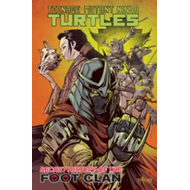 Teenage Mutant Ninja Turtles: Secret History of the Foot Clan (BOK)