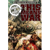 Zombies Vs Robots: This Means War (BOK)