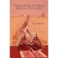 Towards a New Architecture (BOK)