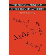 Physical Principles of the Quantum Theory (BOK)