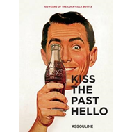 Kiss the Past Hello (BOK)