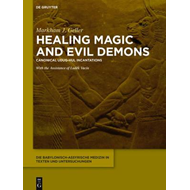 Healing Magic and Evil Demons (BOK)