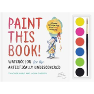 Paint this Book: Watercolour for the artistically undiscover (BOK)