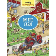 My Big Wimmelbook   On the Farm (BOK)