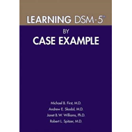Learning DSM-5 (R) by Case Example (BOK)