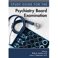 Study Guide for the Psychiatry Board Examination (BOK)