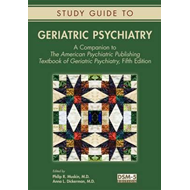 Study Guide to Geriatric Psychiatry (BOK)