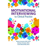 Motivational Interviewing for Clinical Practice (BOK)