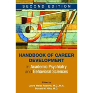 Handbook of Career Development in Academic Psychiatry and Be (BOK)