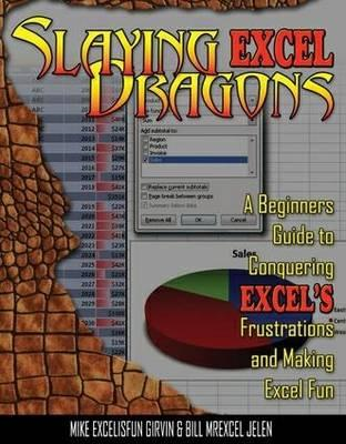 Slaying Excel Dragons (BOK)