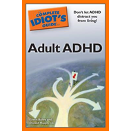 Complete Idiot's Guide to Adult ADHD (BOK)