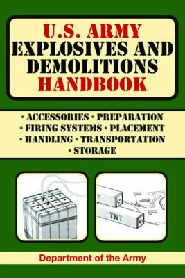 U.S. Army Explosives and Demolitions Handbook (BOK)