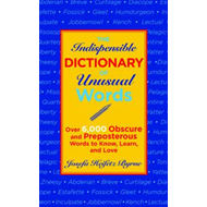 Indispensable Dictionary of Unusual Words (BOK)