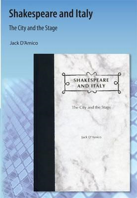Shakespeare and Italy: The City and the Stage (BOK)