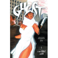 Ghost: Volume 1: In the Smoke and Din (BOK)