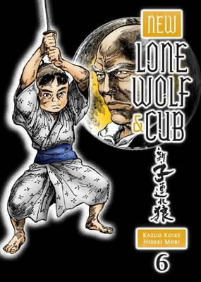 New Lone Wolf And Cub Volume 6 (BOK)