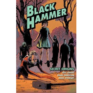 Black Hammer Volume 1: Secret Origins (BOK)