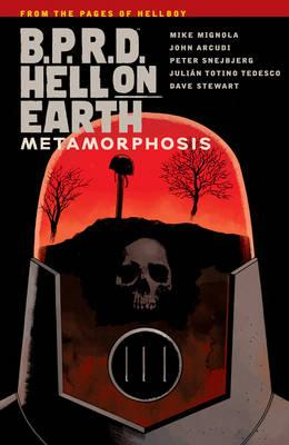 B.p.r.d. Hell On Earth Volume 12: Metamorphosis (BOK)