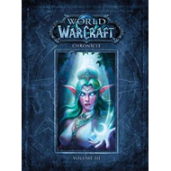 World Of Warcraft Chronicle Volume 3 (BOK)