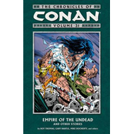 Chronicles Of Conan Volume 31: Empire Of The Undead And Othe (BOK)