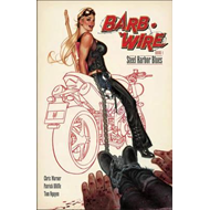 Barb Wire Book 1: Steel Harbor Blues (BOK)