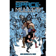 Space-mullet Volume 1: One Gamble At A Time (BOK)