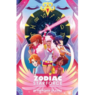 Zodiac Starforce: by the Power of Astra (BOK)