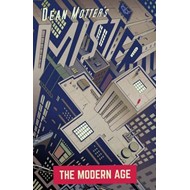 Mister X: The Modern Age (BOK)