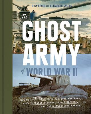 Ghost Army of World War II (BOK)