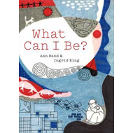 What Can I be? (BOK)