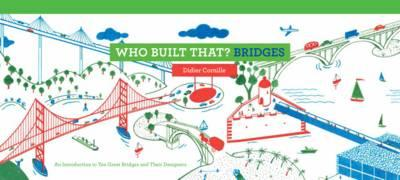 Who Built That? Bridges (BOK)