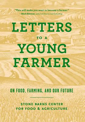 Letters to a Young Farmer (BOK)